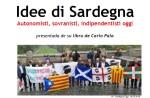 """Presentazione del libro di Carlo Pala """"Idee di Sardegna"""" – Traccia dell'intervento"""